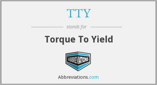 TTY - Torque To Yield