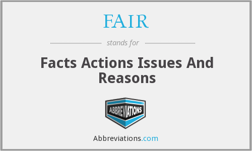FAIR - Facts Actions Issues And Reasons