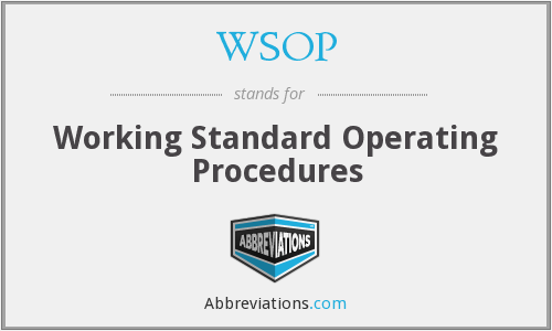 WSOP - Working Standard Operating Procedures
