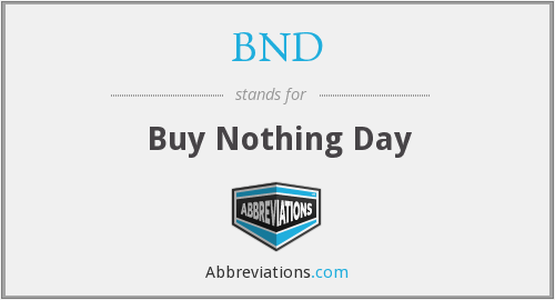BND - Buy Nothing Day