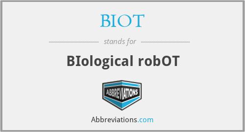 BIOT - BIological robOT