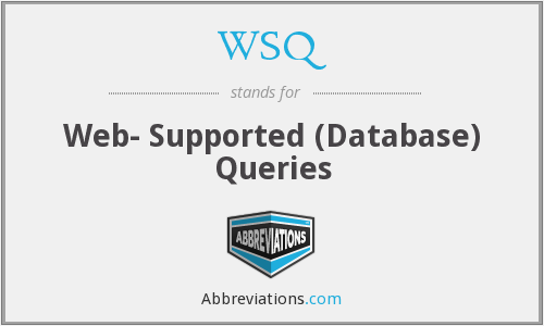 WSQ - Web- Supported (Database) Queries