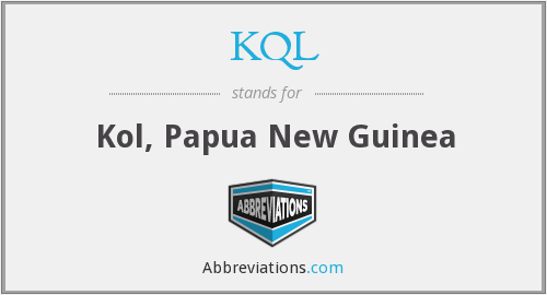 KQL - Kol, Papua New Guinea