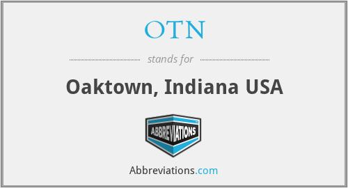 OTN - Oaktown, Indiana USA