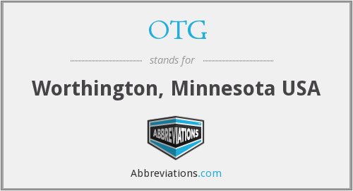 OTG - Worthington, Minnesota USA