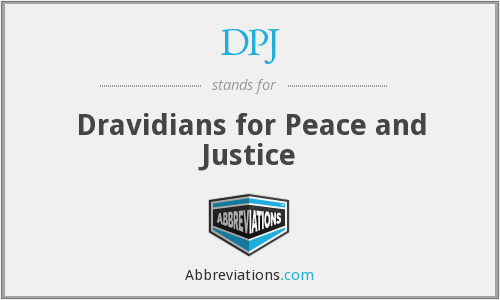 DPJ - Dravidians for Peace and Justice