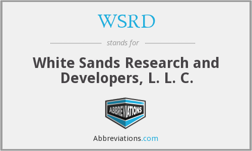 WSRD - White Sands Research and Developers, L. L. C.