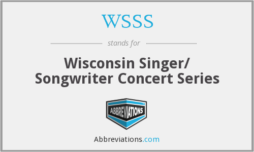 WSSS - Wisconsin Singer/ Songwriter Concert Series