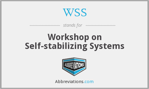 WSS - Workshop on Self-stabilizing Systems