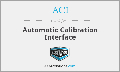ACI - Automatic Calibration Interface