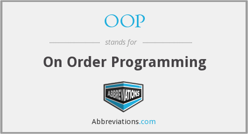 OOP - On Order Programming