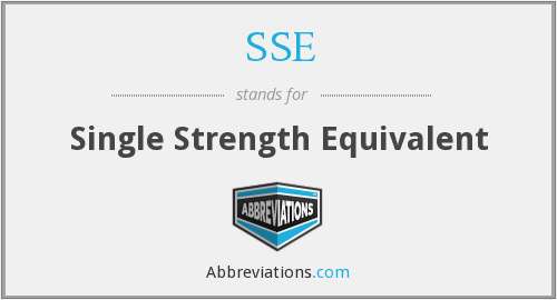 SSE - Single Strength Equivalent