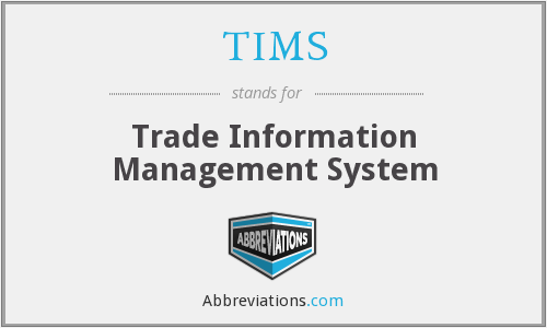 TIMS - Trade Information Management System