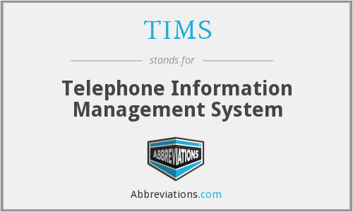 TIMS - Telephone Information Management System