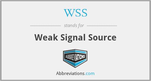 WSS - Weak Signal Source