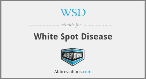 WSD - White Spot Disease