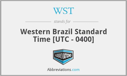 WST - Western Brazil Standard Time [UTC - 0400]