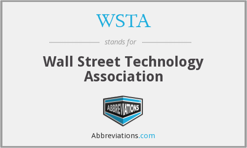 WSTA - Wall Street Technology Association