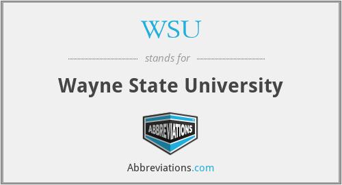 WSU - Wayne State University