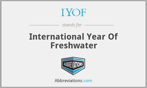 IYOF - International Year Of Freshwater