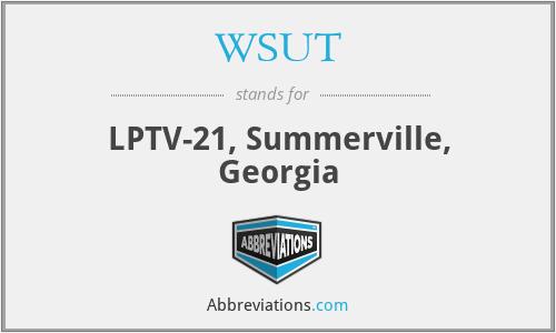 WSUT - LPTV-21, Summerville, Georgia