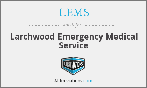 LEMS - Larchwood Emergency Medical Service