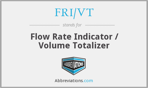 FRI/VT - Flow Rate Indicator / Volume Totalizer