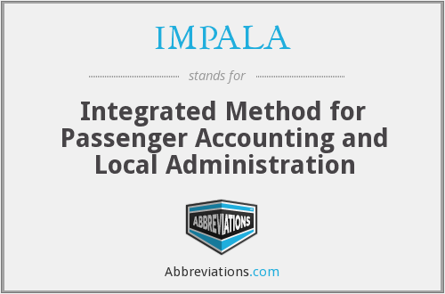 IMPALA - Integrated Method For Passenger Accounting And Local Administration