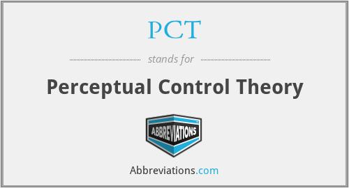 PCT - Perceptual Control Theory