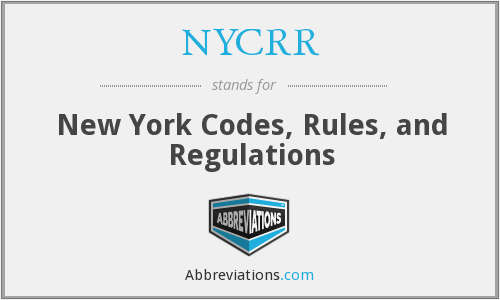 NYCRR - New York Codes Rules And Regulations