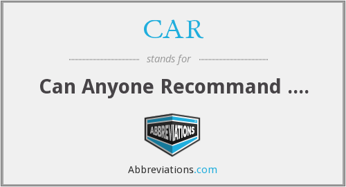 CAR - Can Anyone Recommand ....