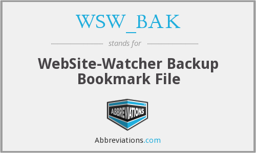 What does WSW_BAK stand for?