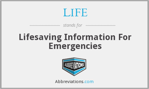 LIFE - Lifesaving Information For Emergencies