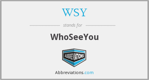WSY - WhoSeeYou