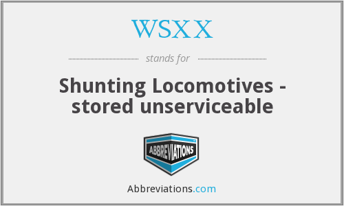 WSXX - Shunting Locomotives - stored unserviceable