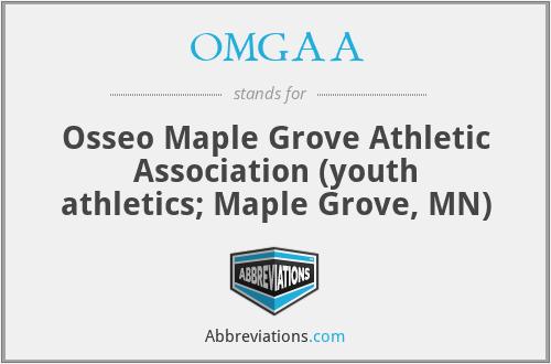 OMGAA - Osseo Maple Grove Athletic Association (youth athletics; Maple Grove, MN)