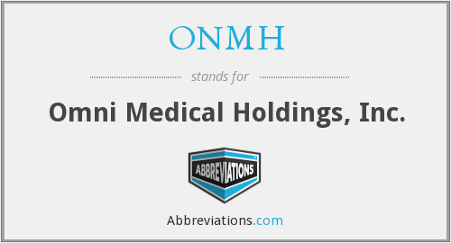 ONMH - Omni Medical Holdings, Inc.