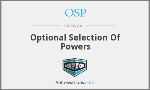 OSP - Optional Selection Of Powers