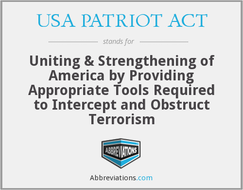 essay on usa patriot act The usa patriot act is an act of the us congress that was signed into law by president george w bush on october 26, 2001 the bill is 342 pages long and.