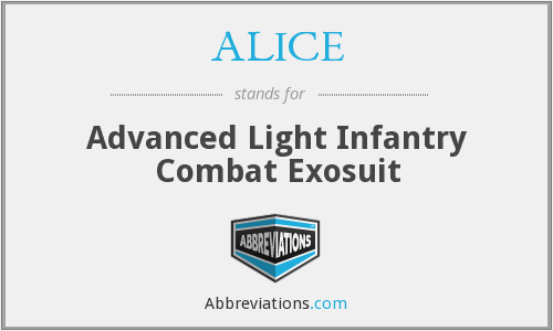 ALICE - Advanced Light Infantry Combat Exosuit