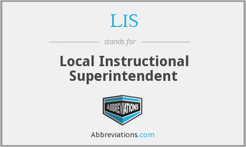LIS - Local Instructional Superintendent