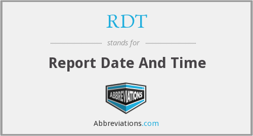 RDT - Report Date And Time