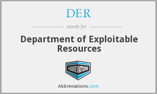 DER - Department of Exploitable Resources
