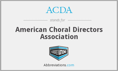 ACDA - American Choral Directors Association