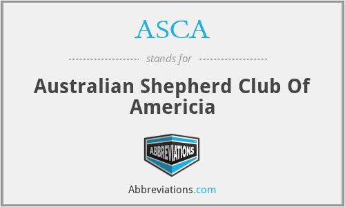 ASCA - Australian Shepherd Club Of Americia