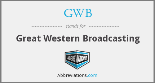 GWB - Great Western Broadcasting