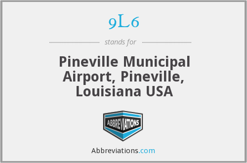 9L6 - Pineville Municipal Airport, Pineville, Louisiana USA