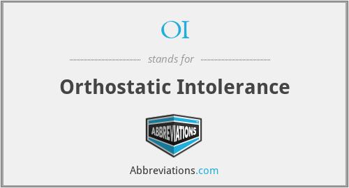 OI - Orthostatic Intolerance