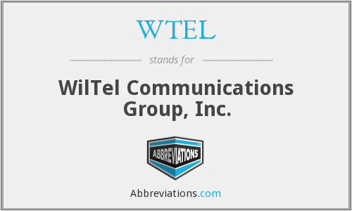 What does WTEL stand for?