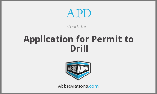 APD - Application For Permit To Drill